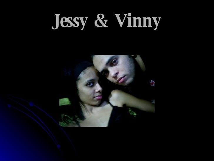 Jessy & Vinny