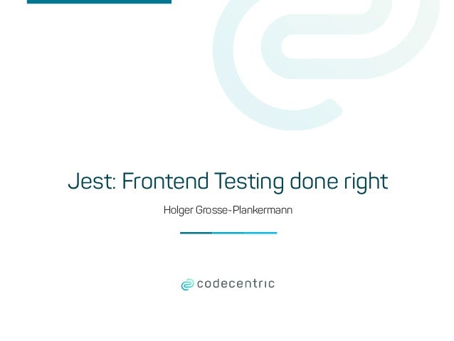 Holger Grosse-Plankermann Jest: Frontend Testing done right