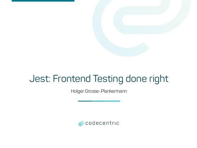 Holger Grosse-Plankermann Jest: Frontend Testing done right