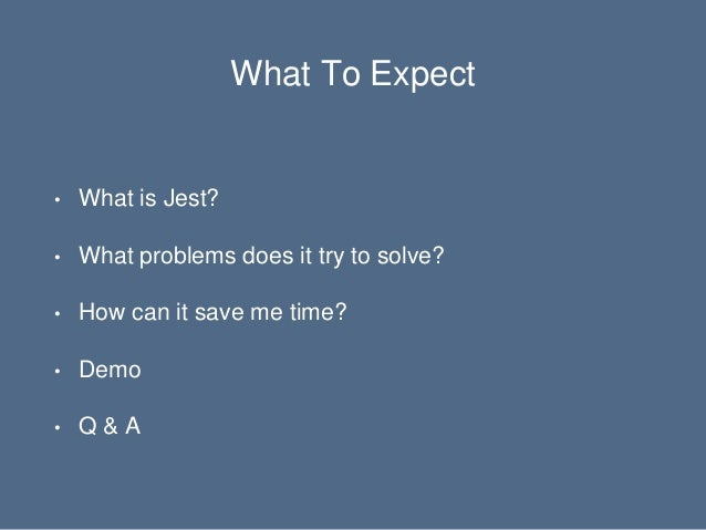 Saving Time By Testing With Jest Slide 3