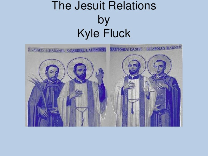The Jesuit Relationsby Kyle Fluck<br />