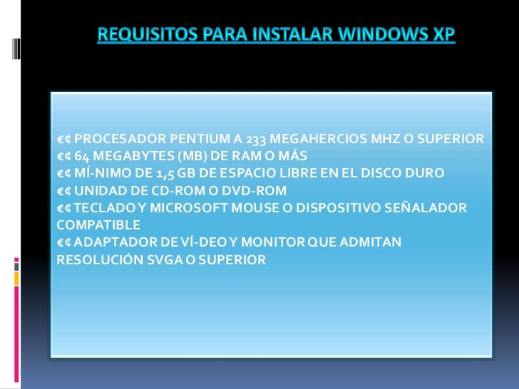 Requisitos Para Instalar Windows Xp Y Windows 7