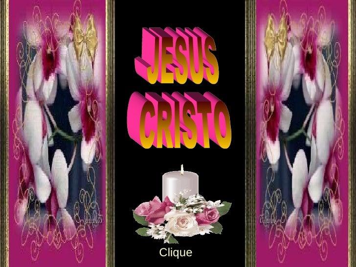 JESUS  CRISTO Clique