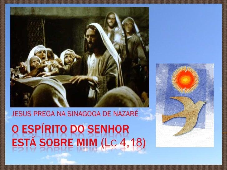 JESUS PREGA NA SINAGOGA DE NAZARÉ