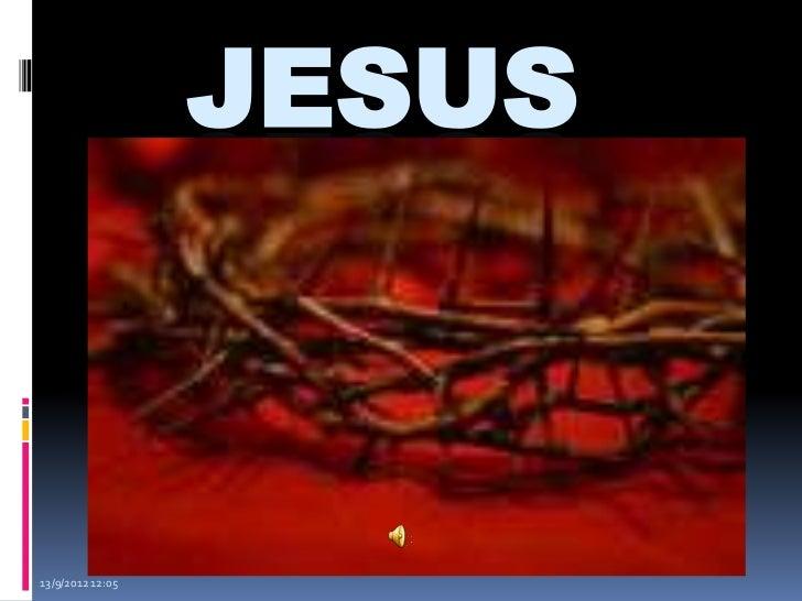 JESUS13/9/2012 12:05