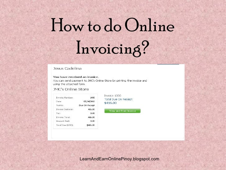 how to do online invoicing - How To Do An Invoice