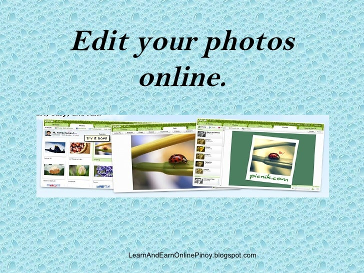 Edit your photos      online.         LearnAndEarnOnlinePinoy.blogspot.com