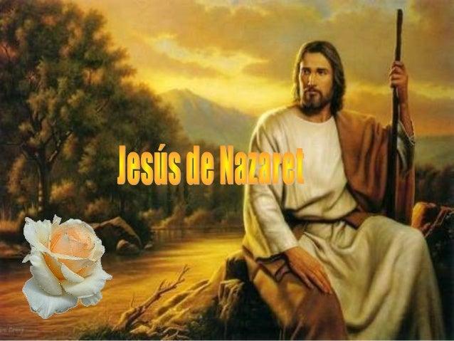 Historias - Página 12 Jesus-de-nazaret-1-638