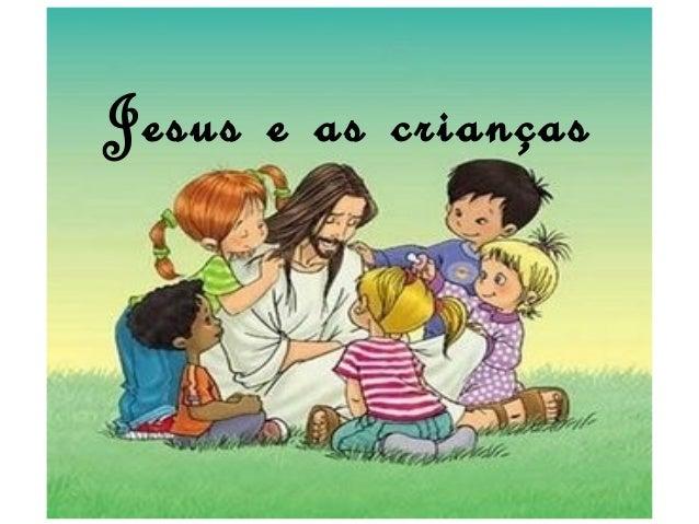 Jesus e as crianças