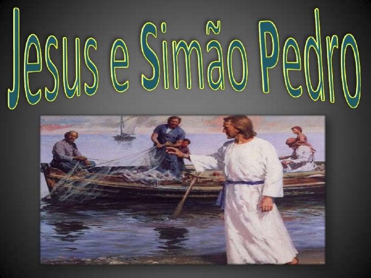 Jesuse Simão Pedro<br />