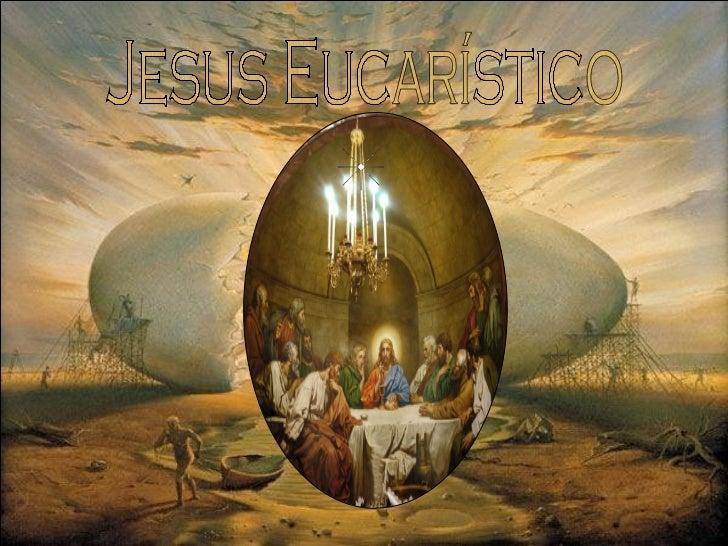Jesus Eucarístico