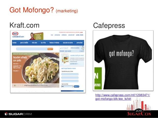 Got Mofongo? (marketing)Kraft.com                  Cafepress                           http://www.cafepress.com/mf/1298347...
