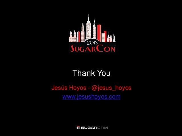 Thank YouJesús Hoyos - @jesus_hoyos   www.jesushoyos.com