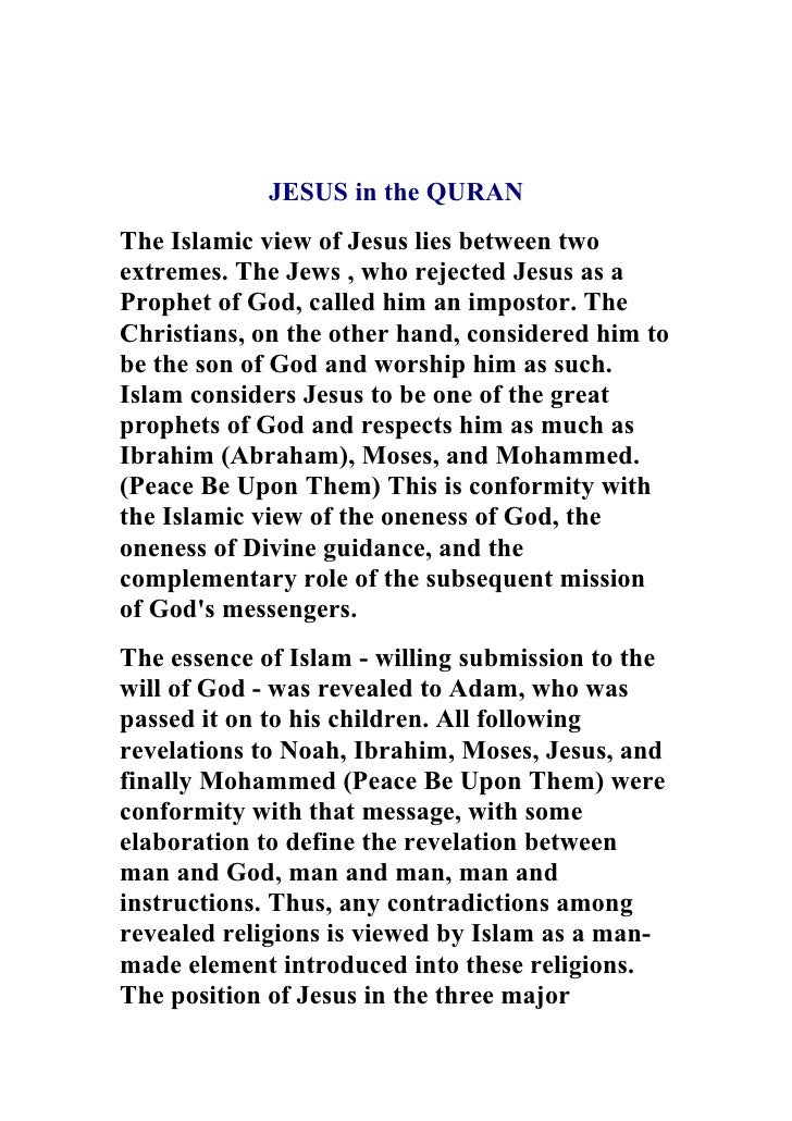 jesus in the quran jesus in the quran the islamic view of jesus lies between two extremes