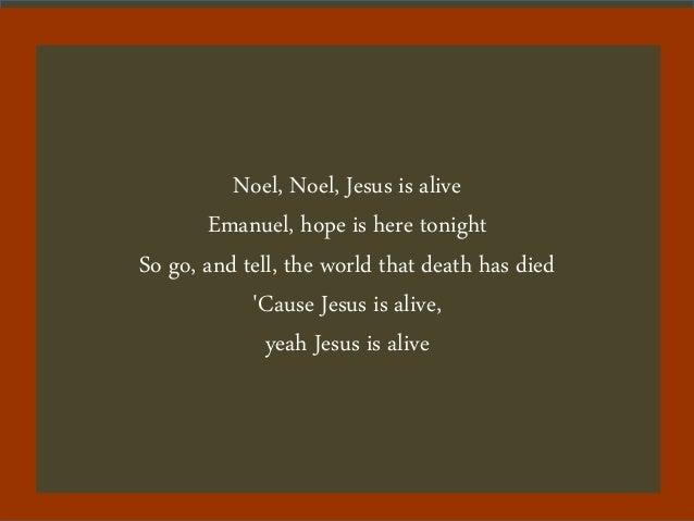 Jesus is alive   josh wilson Slide 3