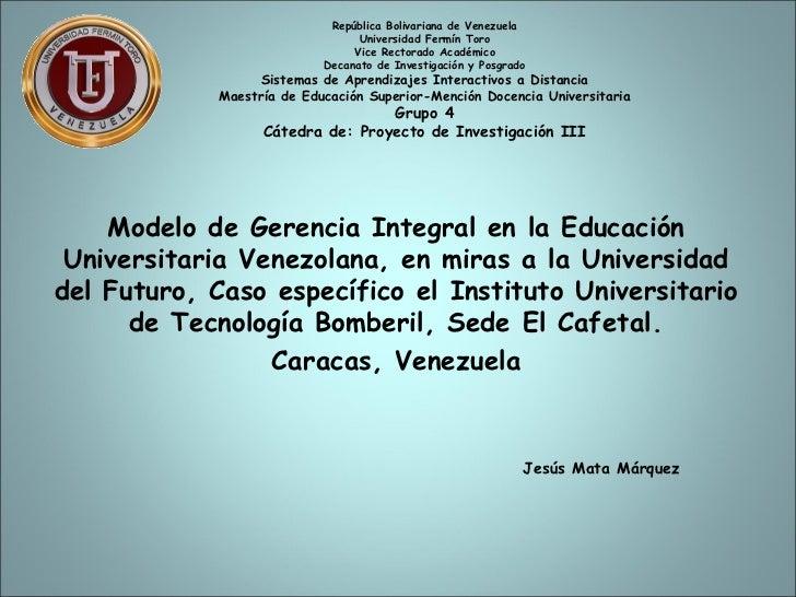 República Bolivariana de Venezuela                                 Universidad Fermín Toro                                ...
