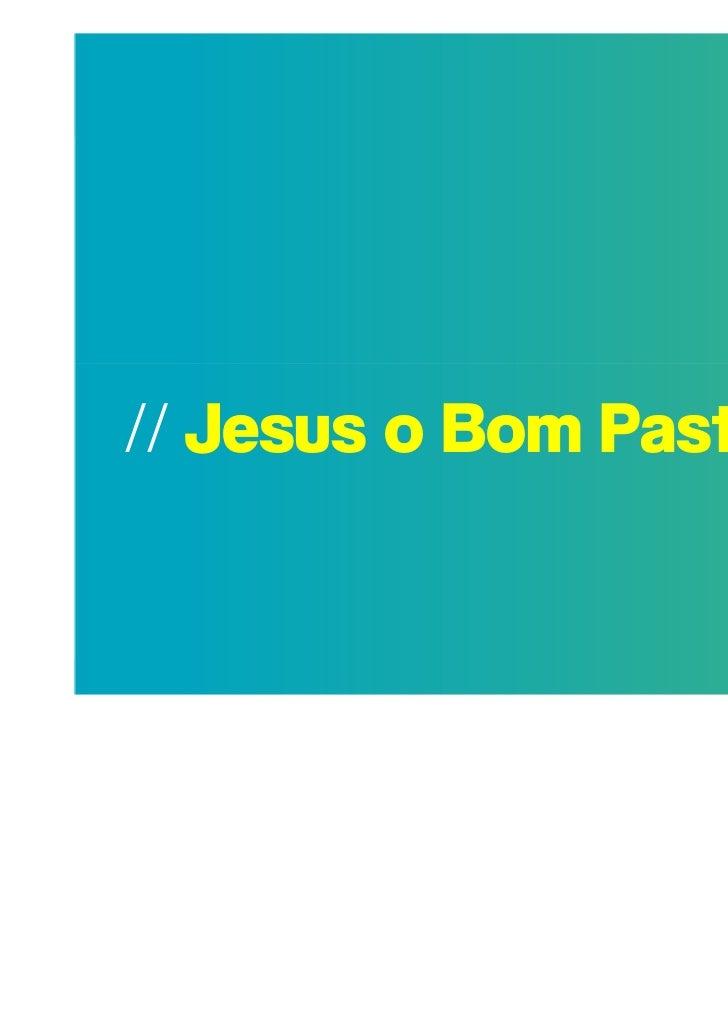 // Jesus o Bom Pastor