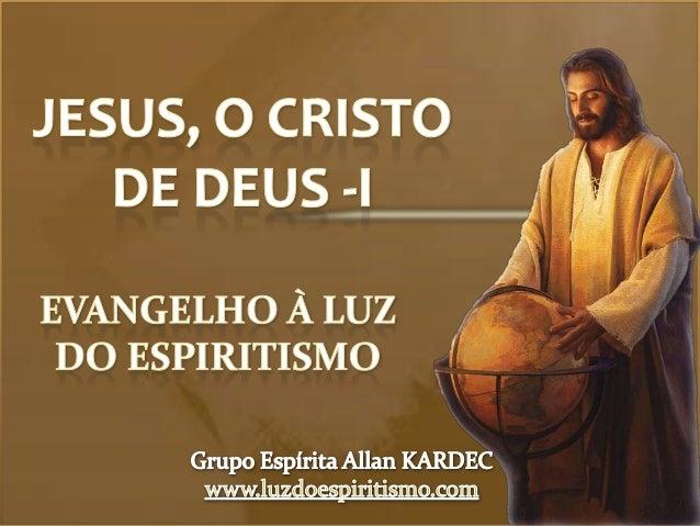 Jesus o cristo de Deus (1 ) - N 11