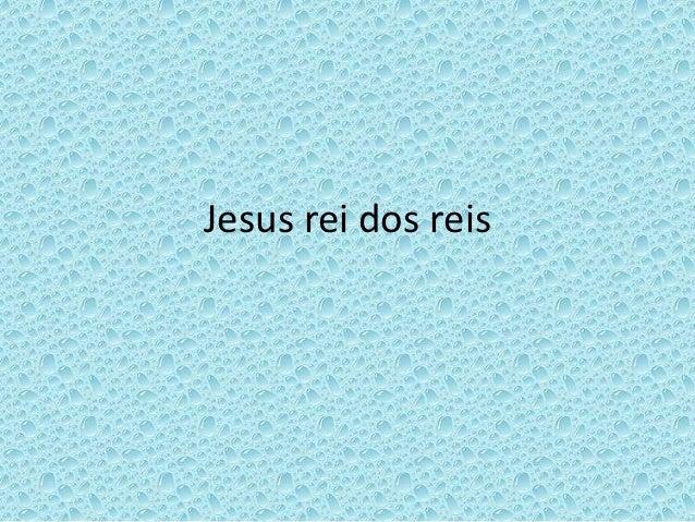 Jesus rei dos reis
