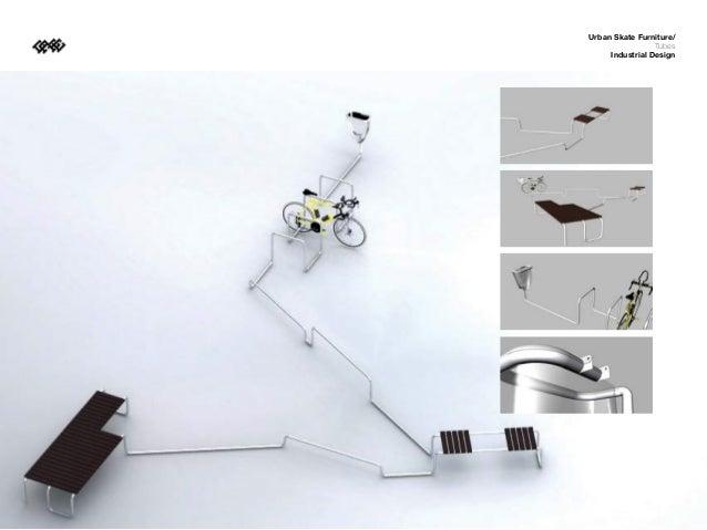Urban Skate Furniture/                 Tubes     Industrial Design