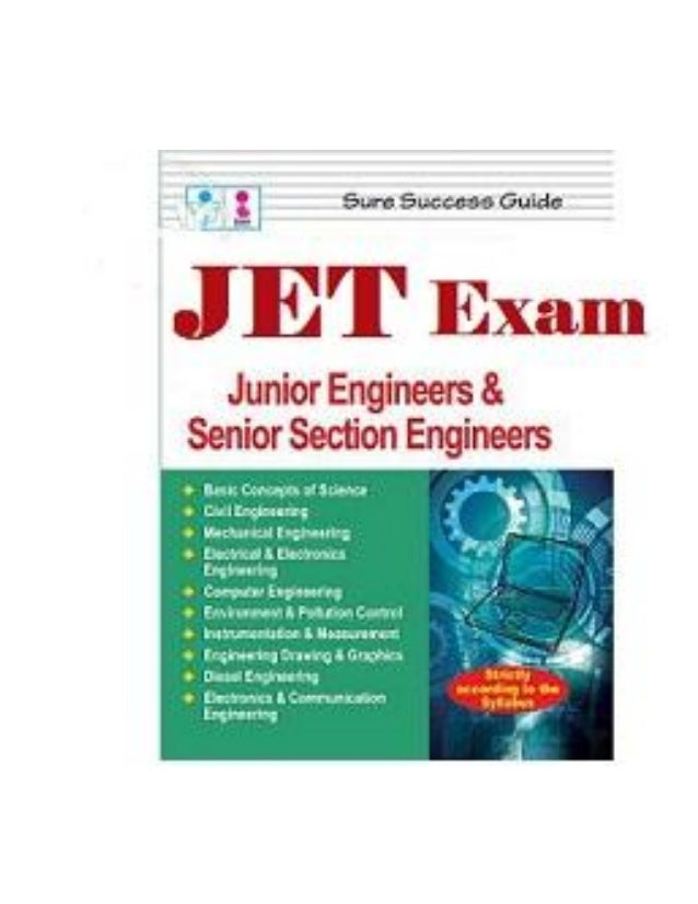 Preface This book, JET Junior Engineer Exam covers the complete syllabus prescribed by JET Exam. The book covers each and ...