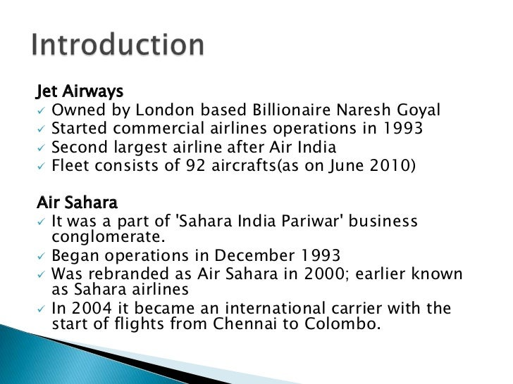 analysing jet airways sahara airlines merger Military - jet era - aviation search:  influential and surprising designs of the airlines commercial art from the  until its 1968 merger with coastal and.