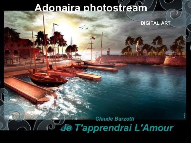 Adonaira photostream DIGITAL ART Claude Barzotti Je T'apprendrai L'Amour
