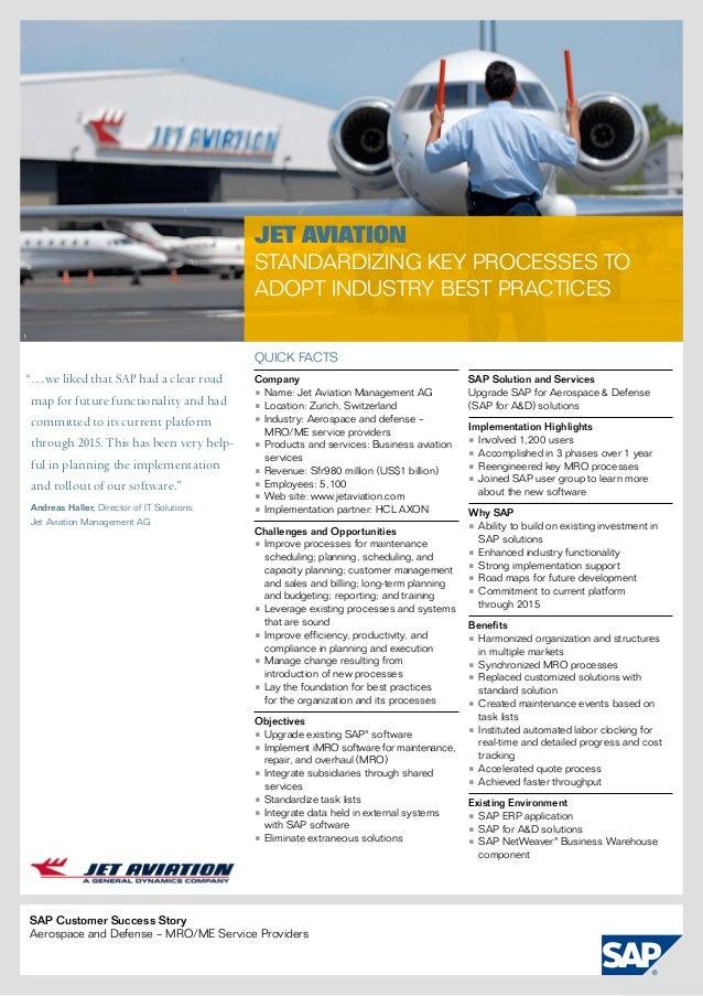 Jet Aviation                                                Standardizing Key Processes to                                ...