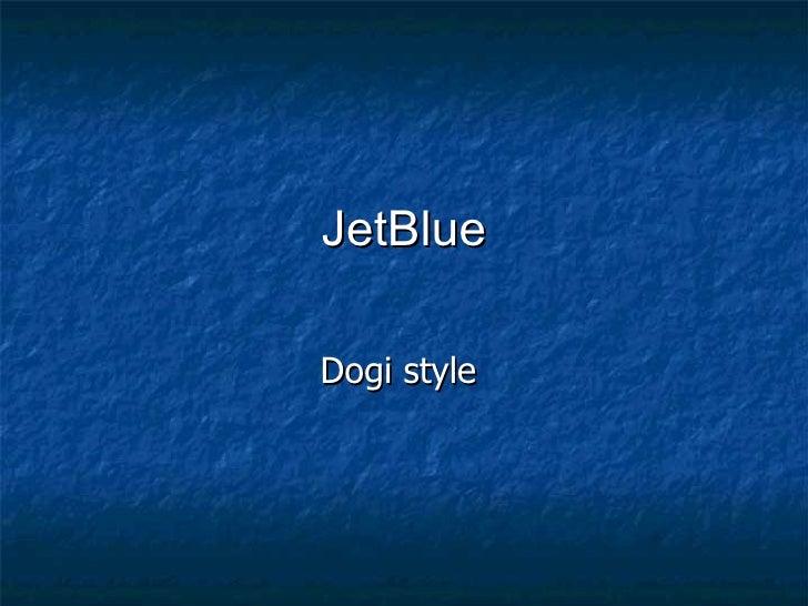 JetBlue Dogi style