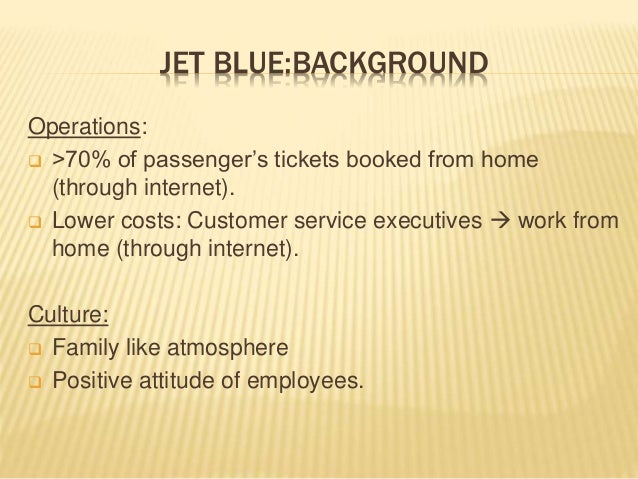 jet blues strategic intent A strategic intent statement is a single-page document that defines a company's goals in a clear and specific manner a strategic intent statement can motivate employees and help management focus on both short-term and long-term goals the strategic intent statement typically contains the vision statement, the.