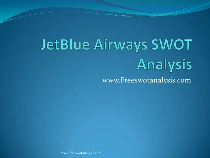 JetBlue Airways Corporation SWOT Analysis