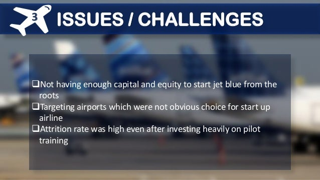 jetblue airways starting from scratch case study analysis Airways from starting scratch analysis jetblue essay one more day guys hang in there study for those essay questions by brainstorming/outlining, then rewrite.