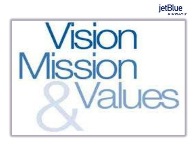 Mission and vision of jetblue airways
