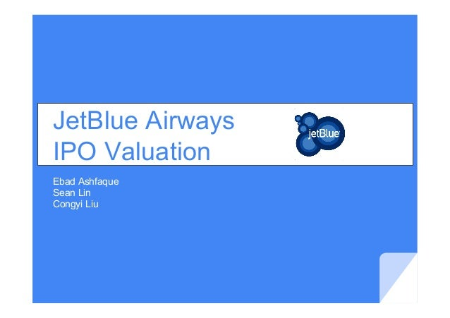 Jetblue airways ipo valuation