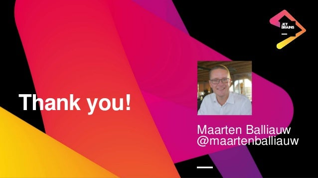 7 Thank you! Maarten Balliauw @maartenballiauw —