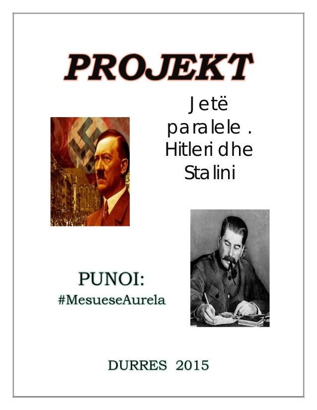 PUNOI: #MesueseAurela DURRES 2015 Jetë paralele . Hitleri dhe Stalini