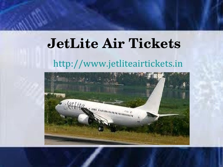 JetLite Air Tickets http://www.jetliteairtickets.in