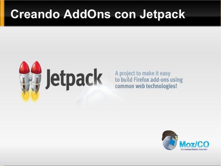 Creando AddOns con Jetpack jetpack.png