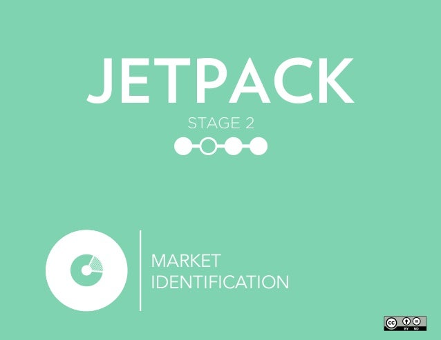 MARKET IDENTIFICATION JETPACKSTAGE 2