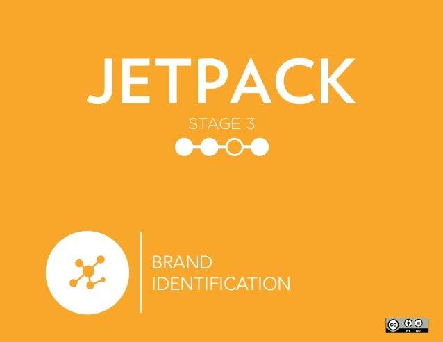 BRAND IDENTIFICATION JETPACKSTAGE 3