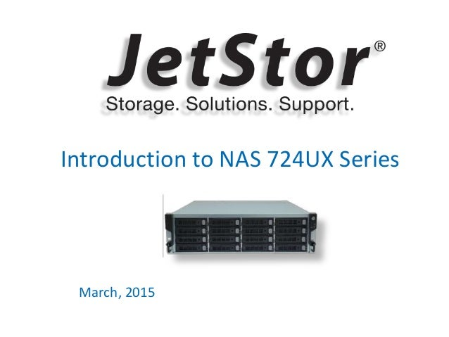 1 Introduction to NAS 724UX Series March, 2015