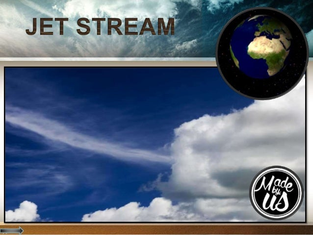 What is Jet Stream? Jet streams are very fast moving air currents flowing in narrow paths in the Earth´s atmosphere. Jet s...