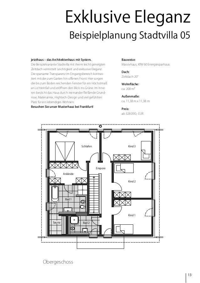 Exklusive Eleganz Beispielplanung Stadtvilla 05 jetzthaus – das Architektenhaus mit System.  Bauweise:  Die Beispielvarian...
