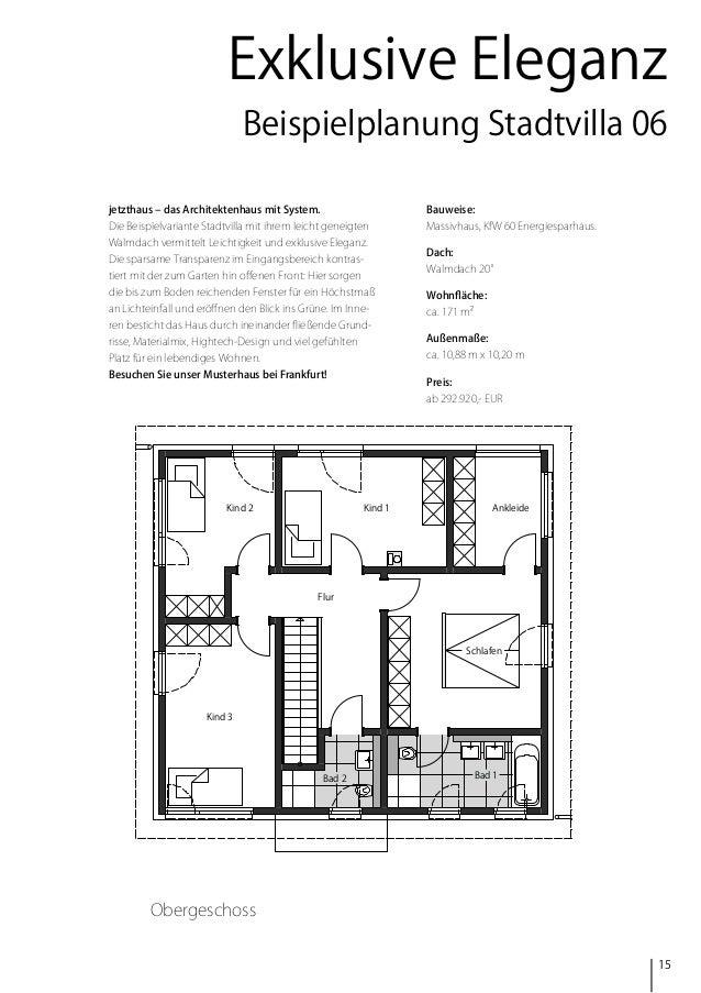 Exklusive Eleganz Beispielplanung Stadtvilla 06 jetzthaus – das Architektenhaus mit System.  Bauweise:  Die Beispielvarian...
