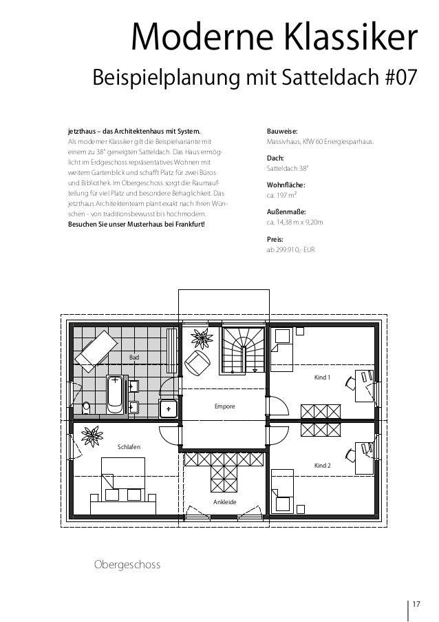 Moderne Klassiker Beispielplanung mit Satteldach #07 jetzthaus – das Architektenhaus mit System.  Bauweise:  Als moderner ...