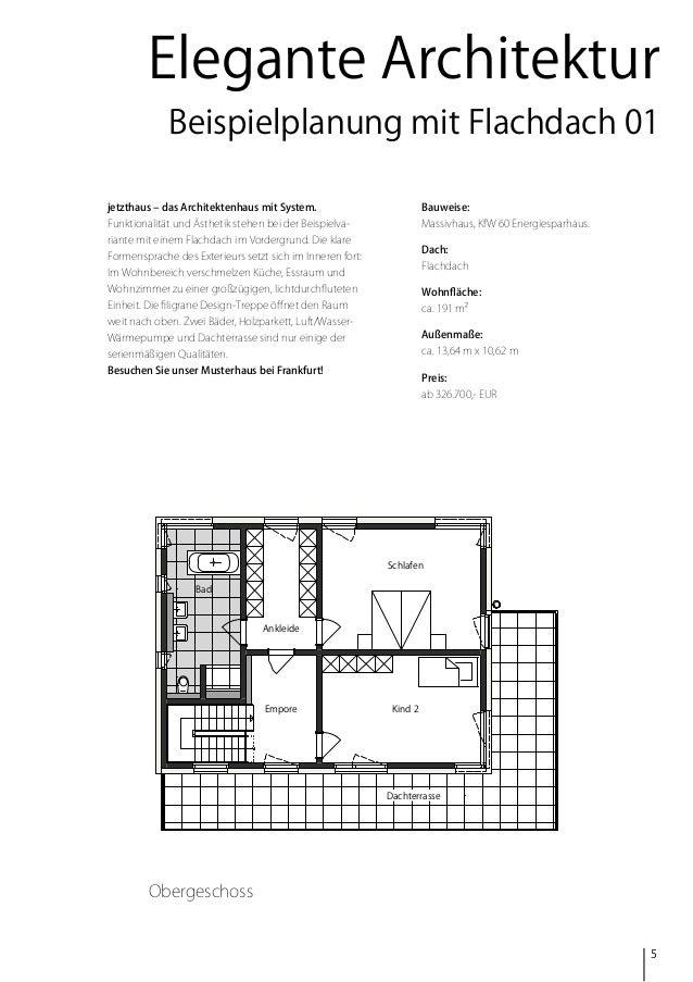 Elegante Architektur Beispielplanung mit Flachdach 01 jetzthaus – das Architektenhaus mit System.  Bauweise:  Funktionalit...