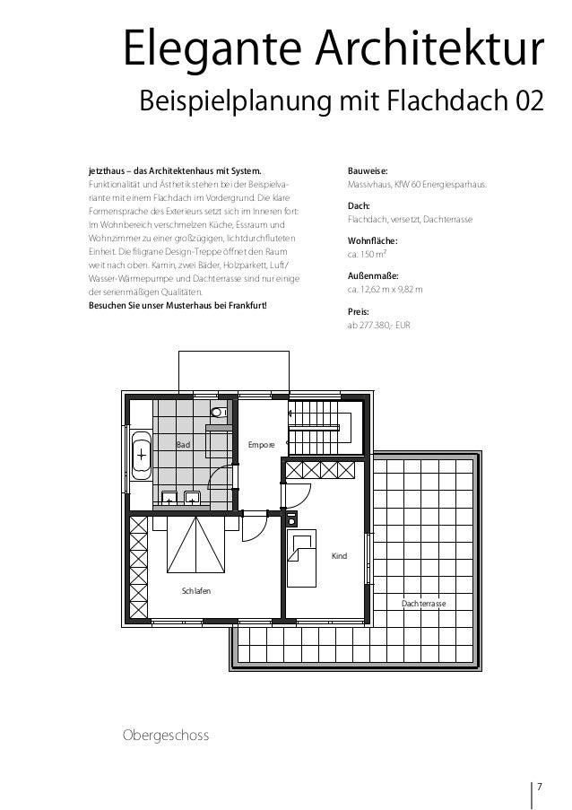 Elegante Architektur Beispielplanung mit Flachdach 02 jetzthaus – das Architektenhaus mit System.  Bauweise:  Funktionalit...