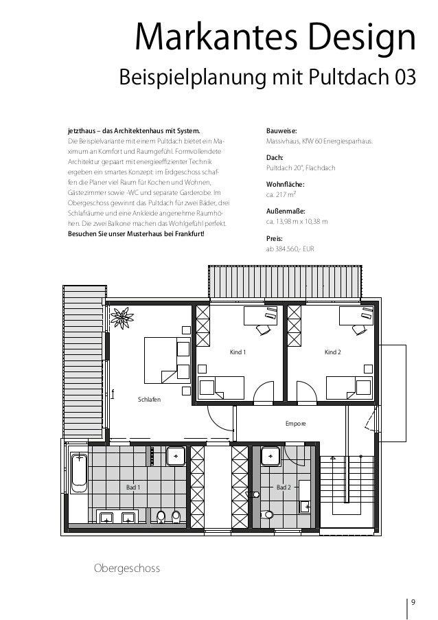 Markantes Design Beispielplanung mit Pultdach 03 jetzthaus – das Architektenhaus mit System.  Bauweise:  Die Beispielvaria...