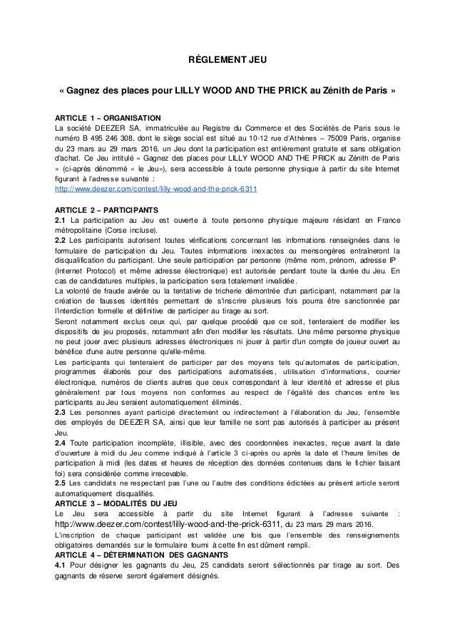 RÉGLEMENT JEU « Gagnez des places pour LILLY WOOD AND THE PRICK au Zénith de Paris » ARTICLE 1 – ORGANISATION La société D...