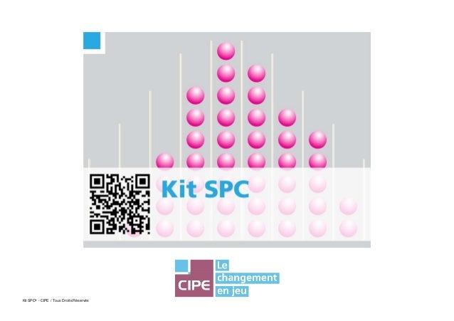 Kit SPC® - CIPE / Tous Droits Réservés